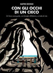 """Copertina libro """"Con gli occhi di un cieco"""" (Matteo Restani)"""